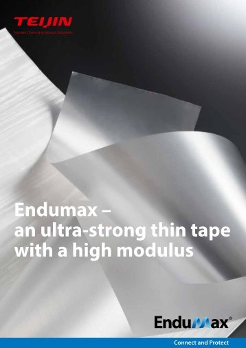 Endumax – an ultra-strong thin tape with a high modulus