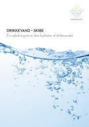 En vejledning om at sikre kvaliteten af drikkevandet