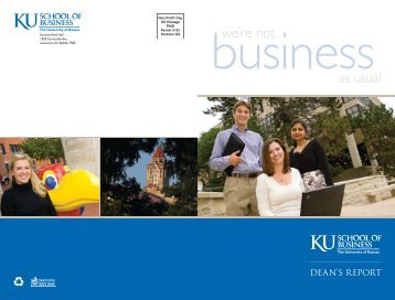 we're not as usual - School of Business - University of Kansas