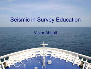 Seismic in Survey Education