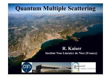Quantum Multiple Scattering