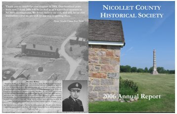 NICOLLET COUNTY HISTORICAL SOCIETY 2006 Annual Report