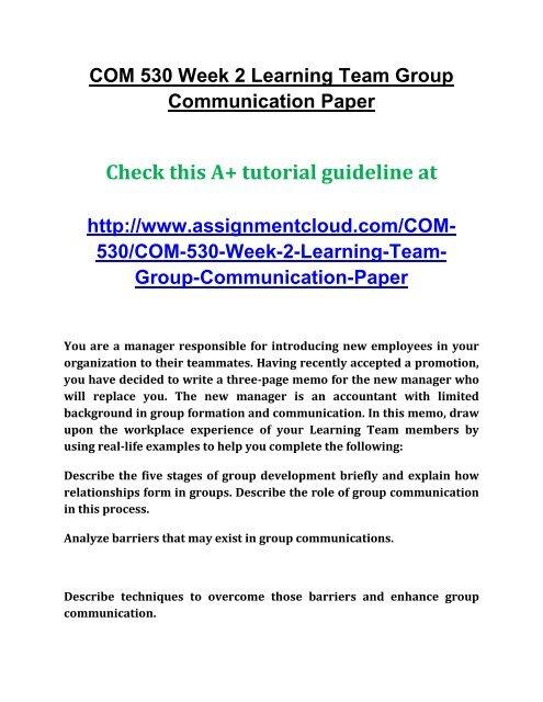 COM 530 Week 2 Learning Team Group Communication Paper pdf