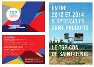 5 SPECTACLES SONT PRODUITS PAR LE TGP-CDN DE SAINT-DENIS