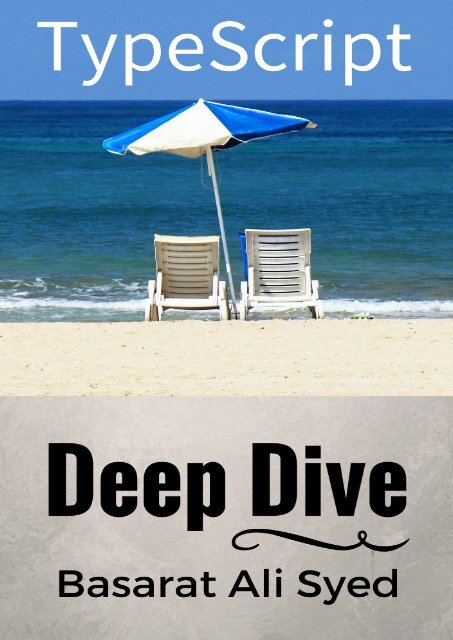 Typescript Deep Dive by Basarat Ali Syed