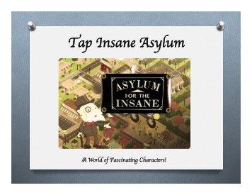 Tap Insane Asylum