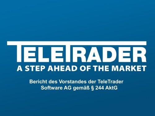 Bericht des Vorstandes der TeleTrader Software AG gemäß § 244 AktG
