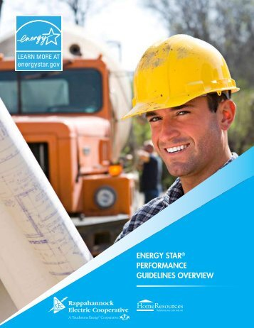 ENERGY STAR PERFORMANCE GUIDELINES OVERVIEW