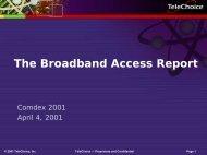 The Broadband Access Report