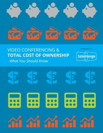 VIDEO CONFERENCING & TOTAL COST OF OWNERSHIP