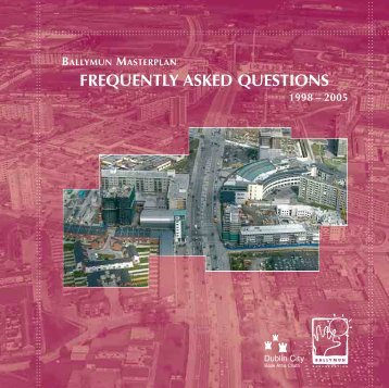 Frequently Asked Questions - Part 1 - Ballymun Regeneration