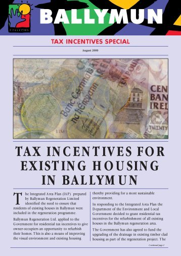 TAX INCENTIVES FOR EXISTING HOUSING IN BALLYMUN