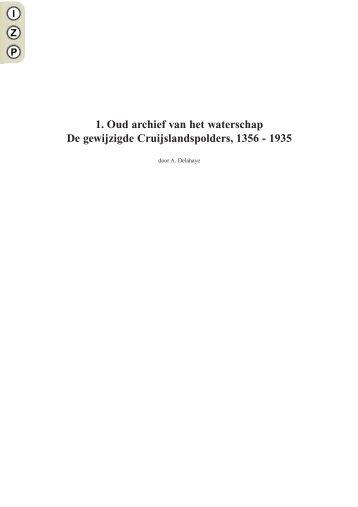 1 Oud archief van het waterschap De gewijzigde Cruijslandspolders 1356 - 1935