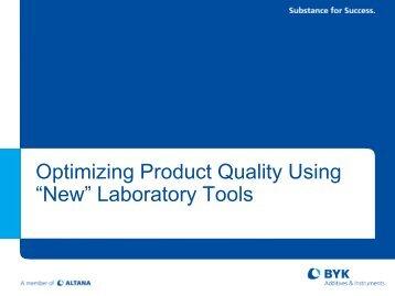 "Optimizing Product Quality Using ""New"" Laboratory Tools"