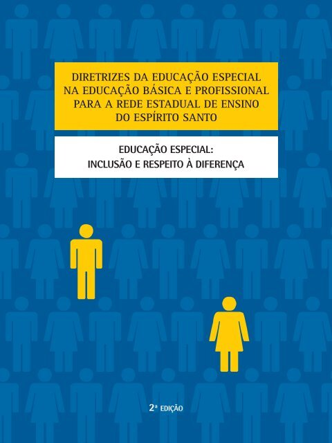 diretrizes da educação especial na educação básica e ... - Sedu