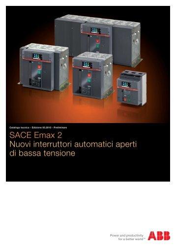 SACE Emax 2 Nuovi interruttori automatici aperti di bassa tensione