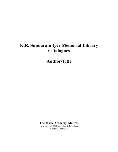 K R  Sundaram Iyer Memorial Library Catalogues Author/Title