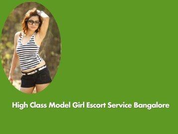 High Class Model Girl Escort Service Bangalore