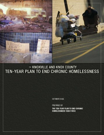 The Knoxville and Knox County Ten-Year Plan to End Chronic Homelessness