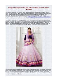 Designer Lehengas Are The Best Indian Clothing For Rich Indian Weddings.pdf