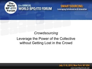 Leverage the Power of the Collective without Getting Lost in the Crowd