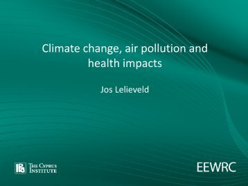 Climate change air pollution and health impacts