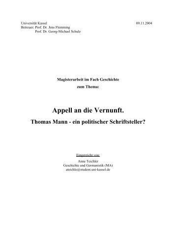 Appell an die Vernunft. Thomas Mann - ein politischer Schriftsteller?