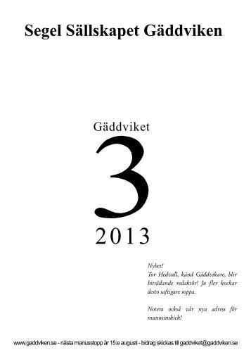 Gäddviket nr.3 2013 - Segel Sällskapet Gäddviken