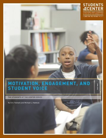 MOTIVATION ENGAGEMENT AND STUDENT VOICE