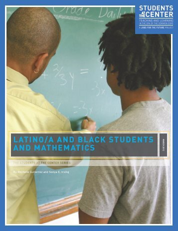 LATINO/A AND BLACK STUDENTS AND MATHEMATICS