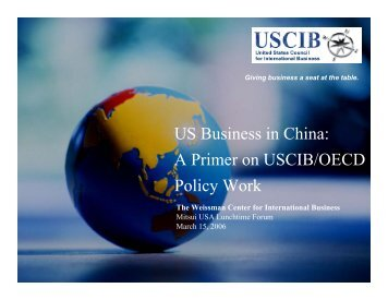 US Business in China A Primer on USCIB/OECD Policy Work