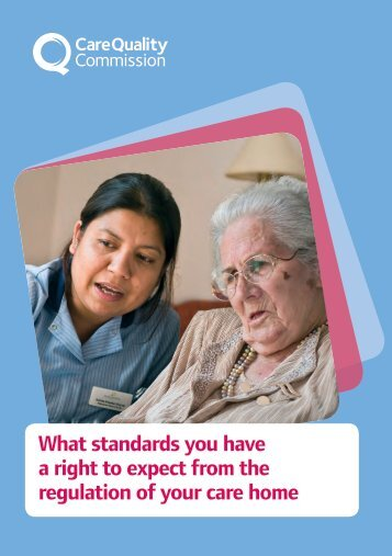 What standards you have a right to expect from the regulation of your care home