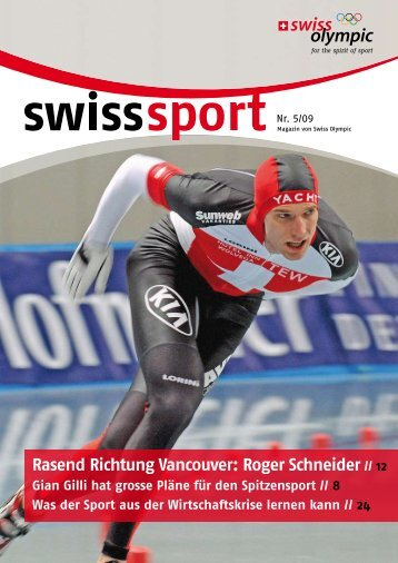 Rasend Richtung Vancouver: Roger Schneider // 12 - Swiss Olympic