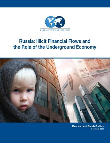 Russia Illicit Financial Flows and the Role of the Underground Economy