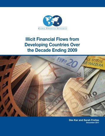Illicit Financial Flows from Developing Countries Over the Decade Ending 2009