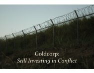 Goldcorp Still Investing in Conflict