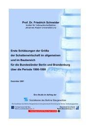 Prof. Dr. Friedrich Schneider Erste Schätzungen der Größe der ...