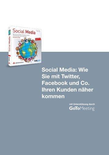 Social Media: Wie Sie mit Twitter, Facebook und Co ... - Citrix Online