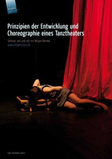 Prinzipien der Entwicklung und Choreographie eines Tanztheaters