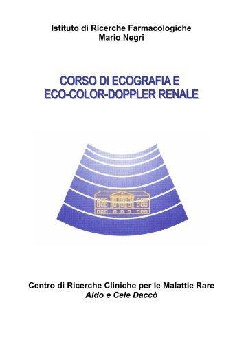 Istituto di Ricerche Farmacologiche Mario Negri Centro di Ricerche ...