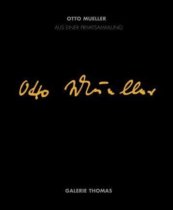 GT Otto Mueller 3,15.qxd - Galerie Thomas
