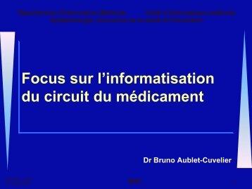 Focus sur l'informatisation du circuit du médicament