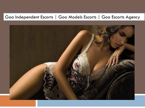Goa Escorts Agency From Aliya Goa Escorts