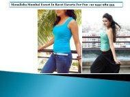 Monalisha Mumbai Escort In Ravet Escorts For Fun +91 9431 989 335