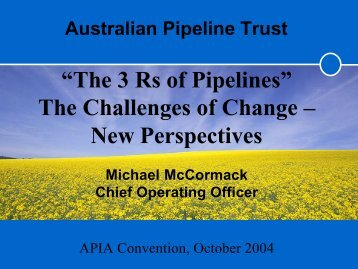 """The 3 Rs of Pipelines"" The Challenges of Change – New Perspectives"