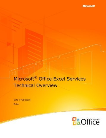 Microsoft Office Excel Services Technical Overview