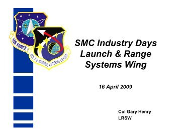 SMC Industry Days Launch & Range Systems Wing