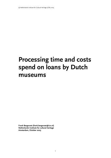 Processing time and costs spend on loans by Dutch museums
