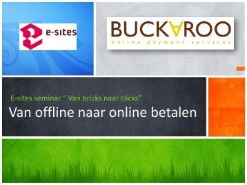 Maurits Dekker 'Van offline naar online betalen - e-sites sessies