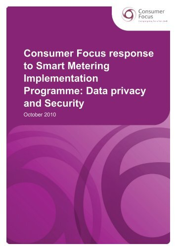 Consumer Focus response to Smart Metering Implementation ...